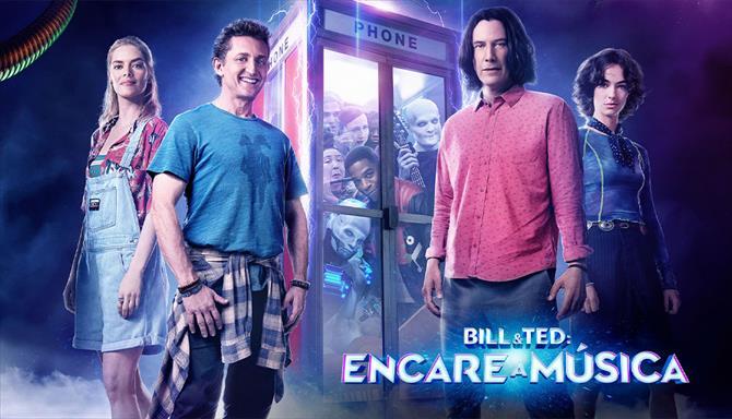 Bill e Ted - Encare a Música