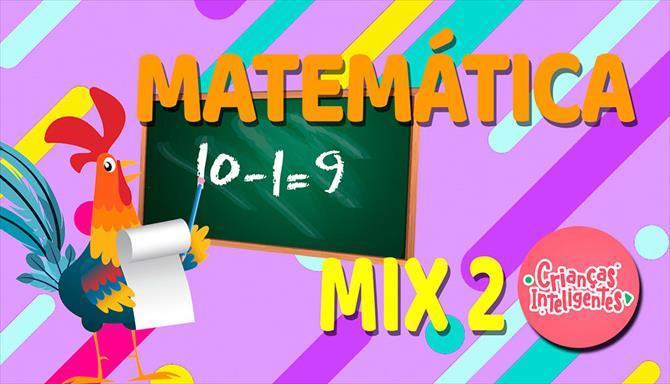 Crianças Inteligentes - Matemática Mix 2