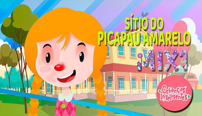 Sítio do Pica Pau Amarelo Mix 1