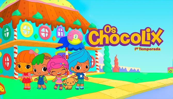 Os Chocolix - 1ª Temporada