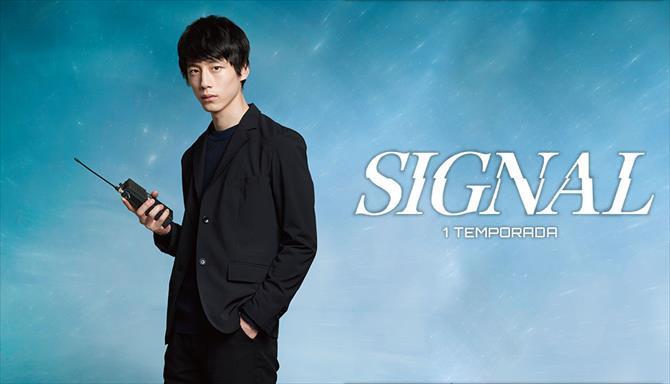 Signal - 1ª Temporada