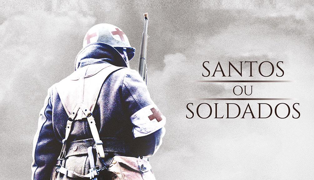 Santos ou Soldados