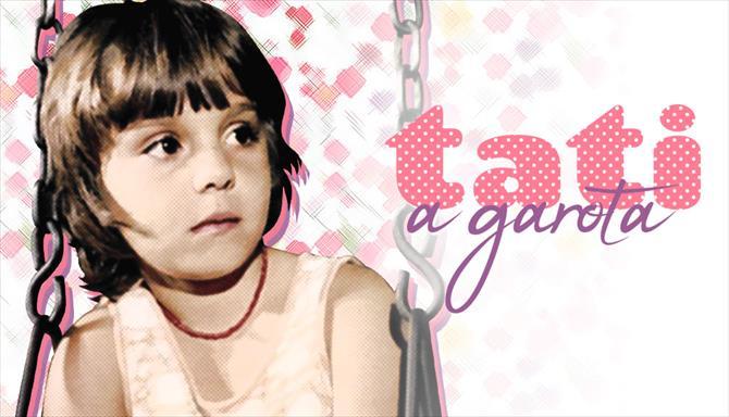 Tati - A Garota