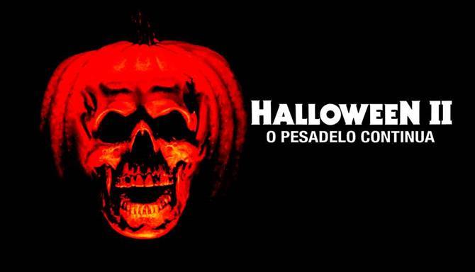 Halloween 2 - O Pesadelo Continua!