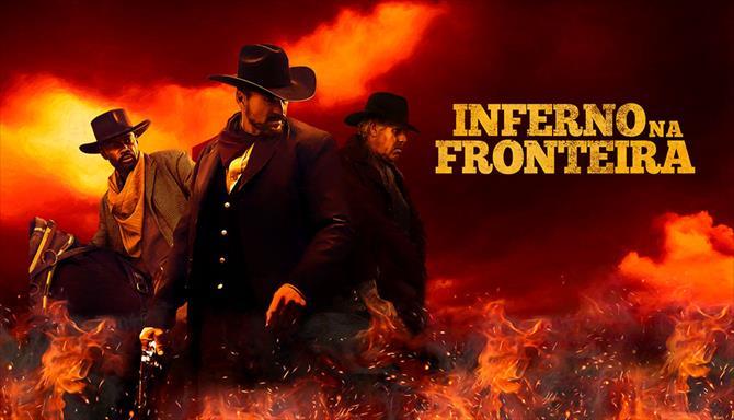 Inferno na Fronteira
