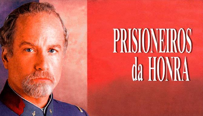 Prisioneiros da Honra