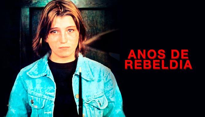 Anos de Rebeldia