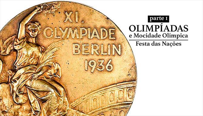 Olimpíadas e Mocidade Olímpica - Parte 1: Festa das Nações