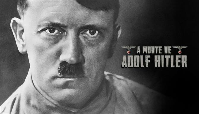 A Morte de Adolf Hitler