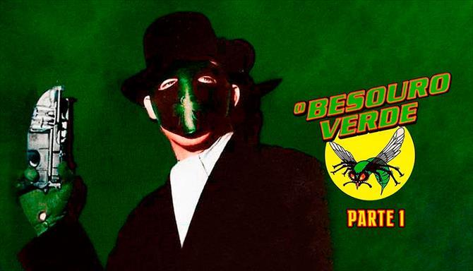 O Besouro Verde - Parte 1