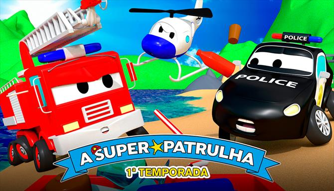 A Super Patrulha - 1ª Temporada
