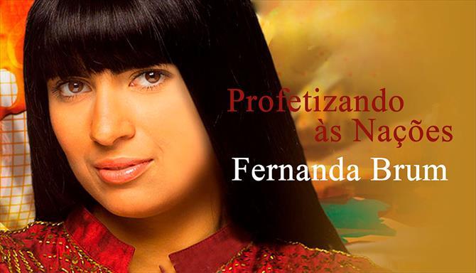 Fernanda Brum - Profetizando às Nações