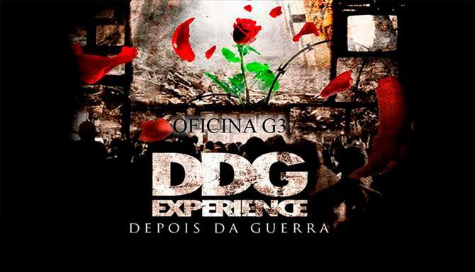 Oficina G3 - DDG Experience - Depois da Guerra