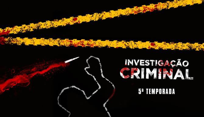 Investigação Criminal - 5ª Temporada