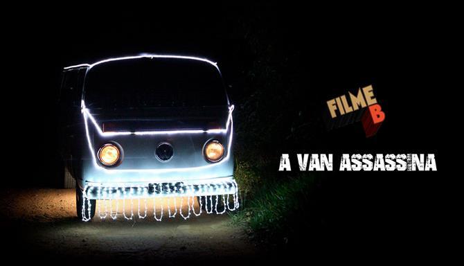 Filme B - A Van Assassina
