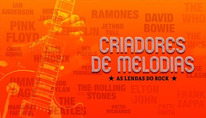 Criadores de Melodias - As Lendas do Rock