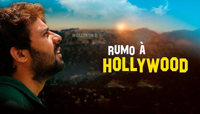 Rumo à Hollywood