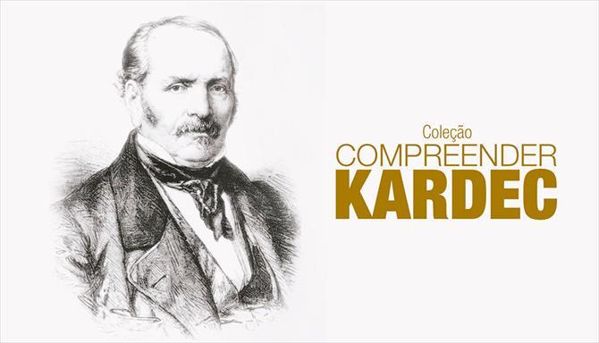 Compreender Kardec - 1ª Temporada