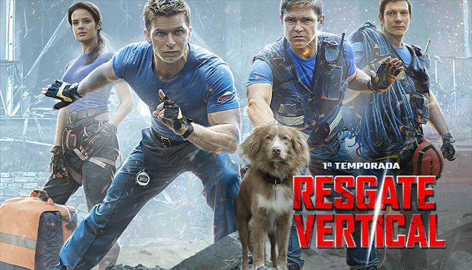 Resgate Vertical - 1ª Temporada