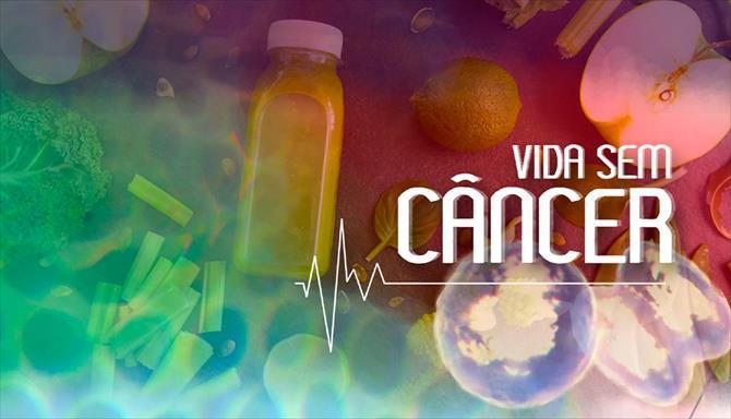 Vida Sem Câncer