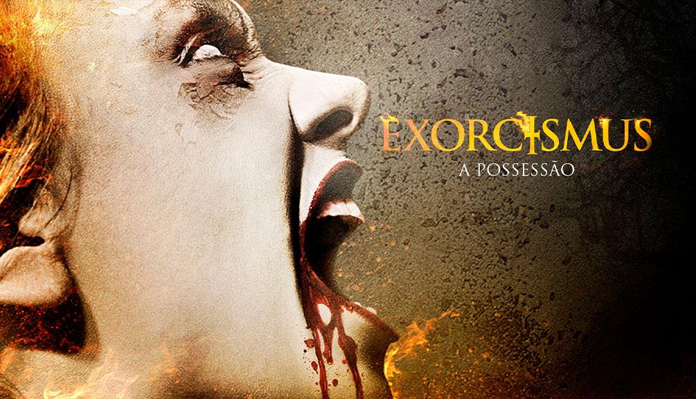 Exorcismus - A Possessão