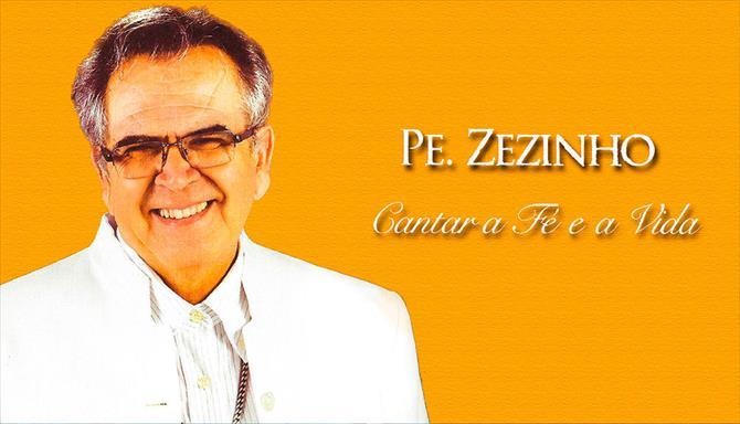 Pe. Zezinho - Cantar a Fé e a Vida