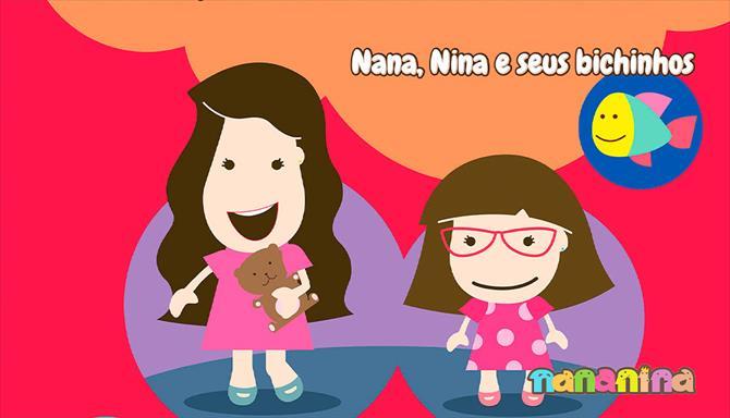 Nananina - Nana, Nina e Seus Bichinhos