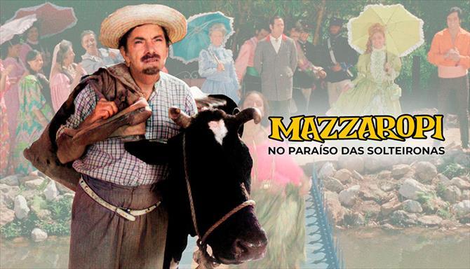 Mazzaropi - No Paraíso das Solteironas