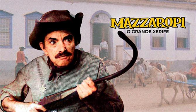 Mazzaropi - O Grande Xerife