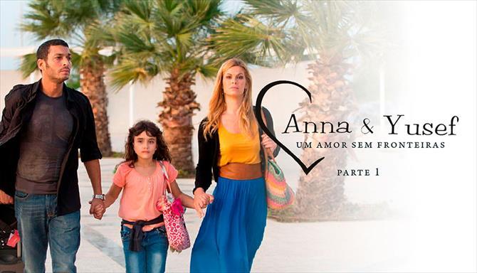 Anna e Yusef - Um Amor sem Fronteiras - Parte 1