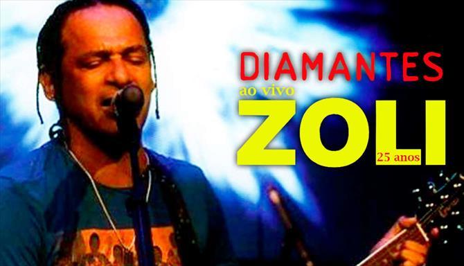 Cláudio Zoli - 25 Anos - Ao Vivo - Diamantes