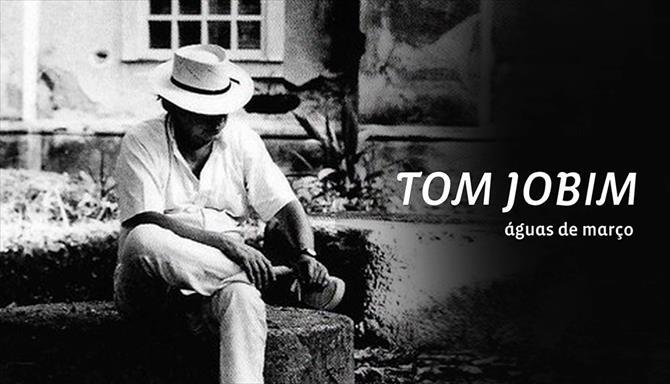 Tom Jobim - Águas de Março