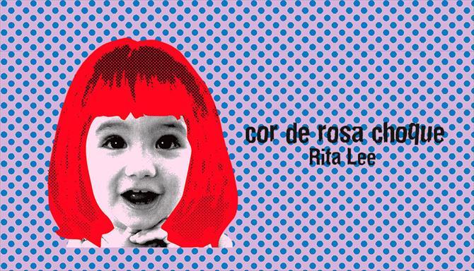 Rita Lee - Cor de Rosa Choque