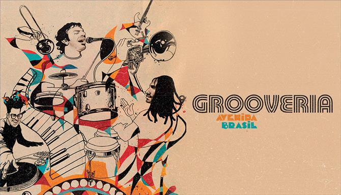 Grooveria - Avenida Brasil - Ao Vivo