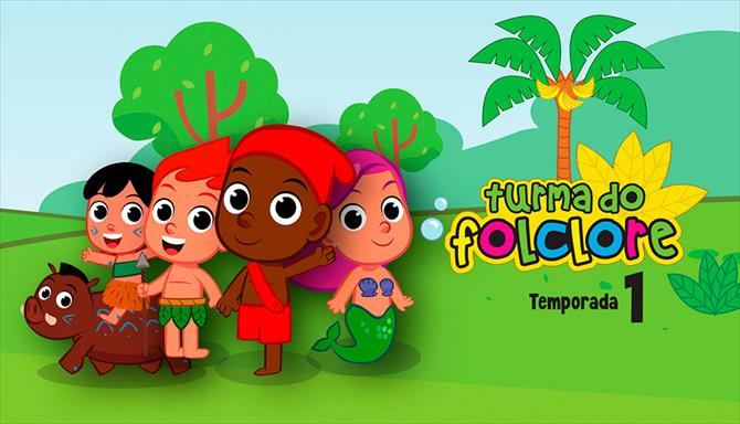 Turma do Folclore - 1ª Temporada