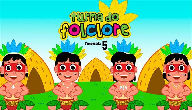 Turma do Folclore - 5ª Temporada