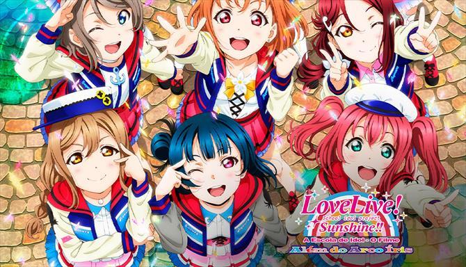 Love Live! Sunshine!! A Escola de Idol O Filme - Além do Arco Íris