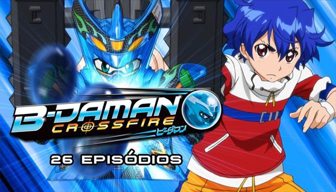B-Daman Crossfire - 1ª Temporada