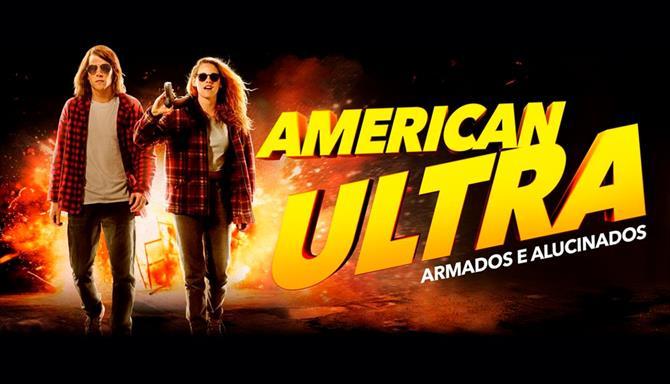 American Ultra - Armados e Alucinados