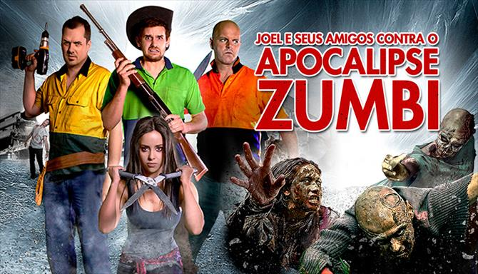 Joel e Seus Amigos Contra o Apocalipse Zumbi