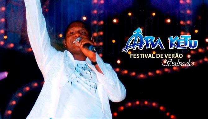 Ara Ketu - Festival de Verão Salvador