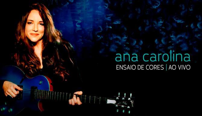 Ana Carolina - Ensaio de Cores Ao Vivo