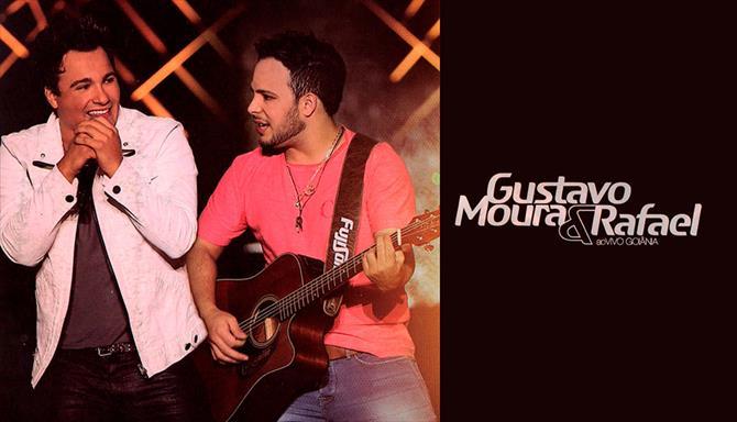 Gustavo Moura e Rafael - Ao Vivo em Goiânia