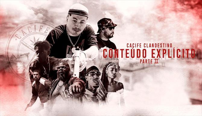 Cacife Clandestino - Conteúdo Explícito, Parte 2