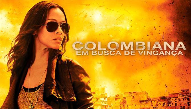 Colombiana - Em busca de Vingança