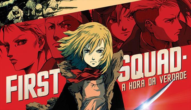 First Squad - A Hora da Verdade