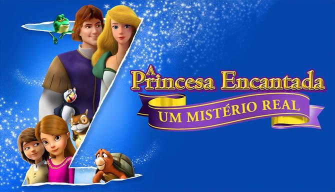 A Princesa Encantada - Um Mistério Real
