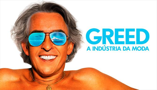 Greed - A Indústria da Moda