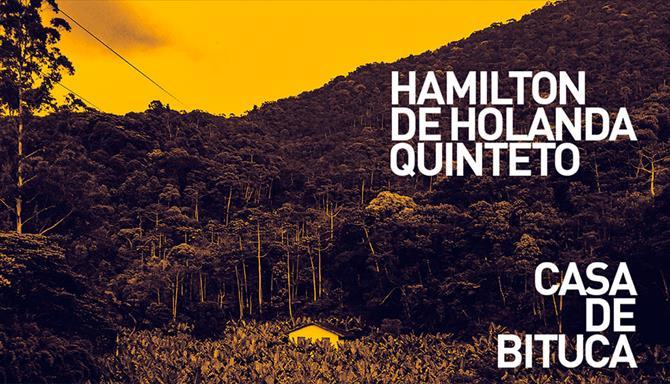 Hamilton de Holanda Quinteto - Casa de Bituca