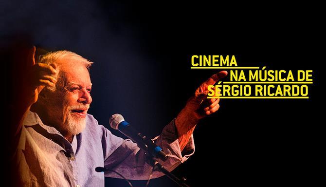 Cinema na Música de Sérgio Ricardo